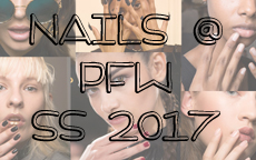 PFW SS2017 : look nails dalle passerelle parigine